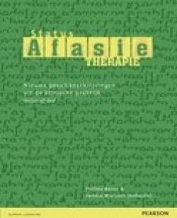 Status afasietherapie. Nieuwe gevalsbeschrijvingen uit de klinische praktijk, incl. DVD